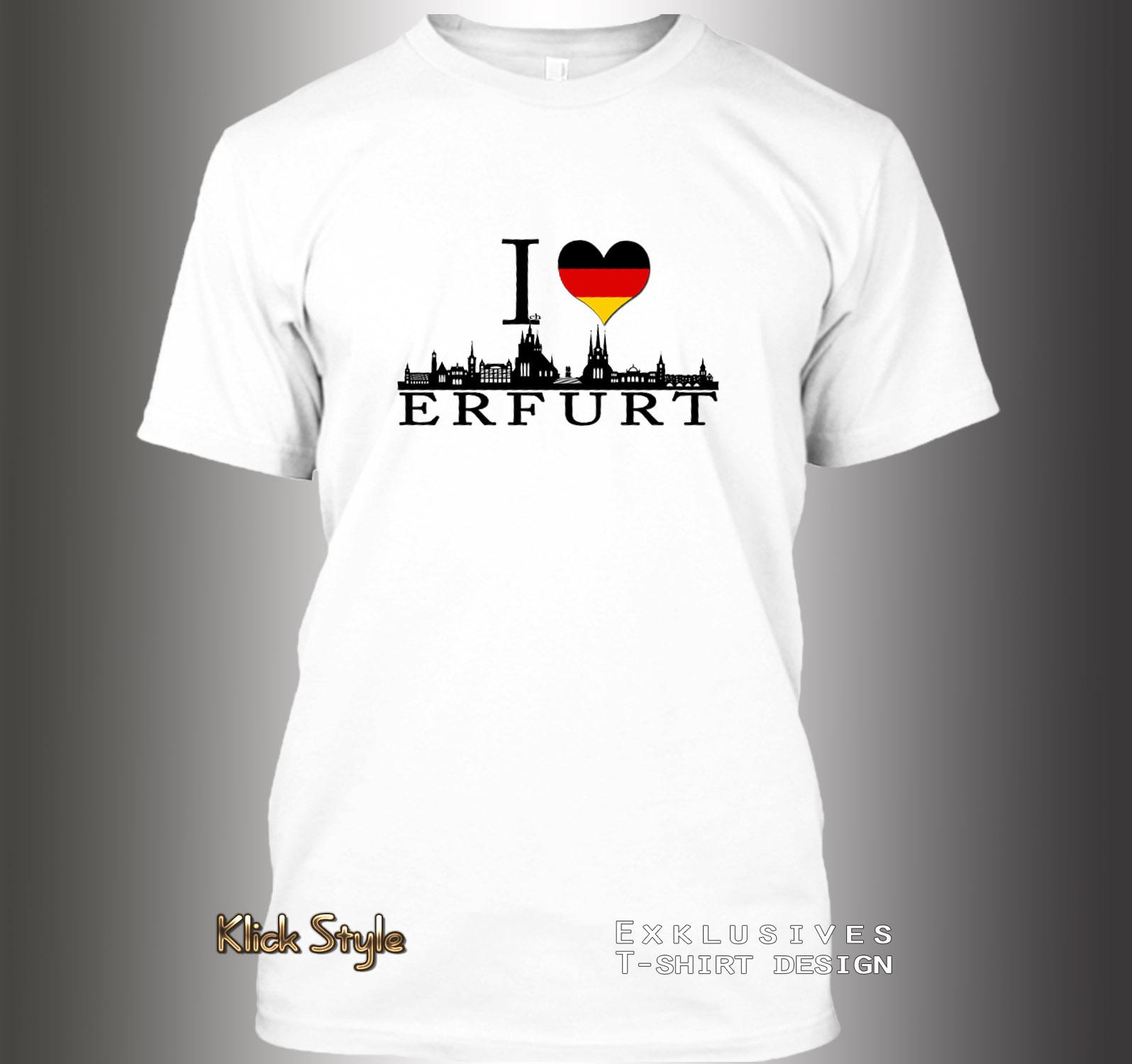 """T-Shirt """"Ich liebe [Stadt]"""" (Berlin, Stuttgart, München, Wiesbaden, Potsdam, Kiel, Erfurt, Leipzig, Düsseldorf) : Größe:XS, Stadt:Erfurt"""