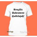 "T-Shirt ""Kruzifix, Sakrament, Hallelujah"""