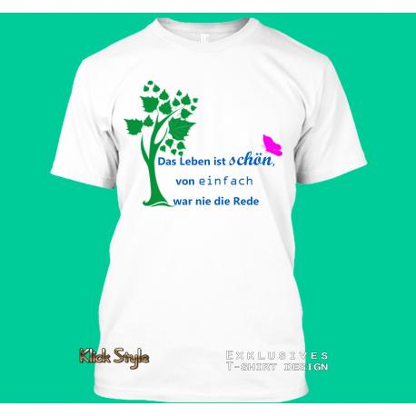 """T-Shirt """"Das Leben ist schön"""""""